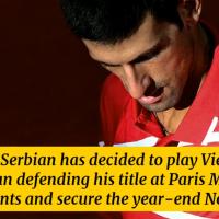 Djokovic startet in Wien (C) und sagt Paris-Bercy (B) ab: Was dahinter steckt