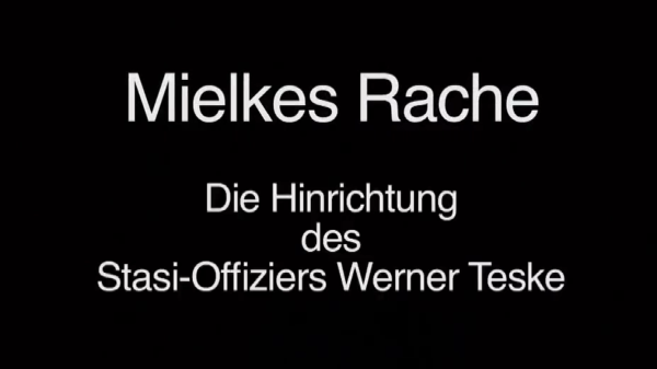 Mielkes Rache (2)